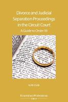 Divorce and Judicial Separation Proceedings in the Circuit Court