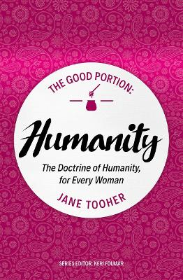 The Good Portion - Humanity