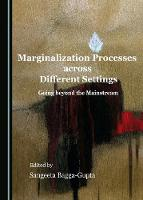 Marginalization Processes across Different Settings