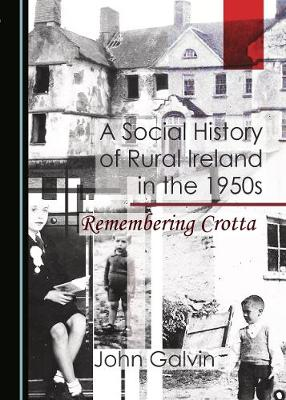 A Social History of Rural Ireland in the 1950s