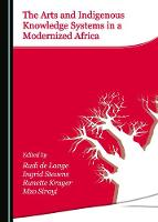 The Arts and Indigenous Knowledge Systems in a Modernized Africa
