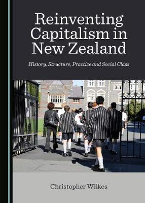 Reinventing Capitalism in New Zealand