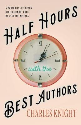 Half Hours with the Best Authors