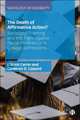 The Death of Affirmative Action?