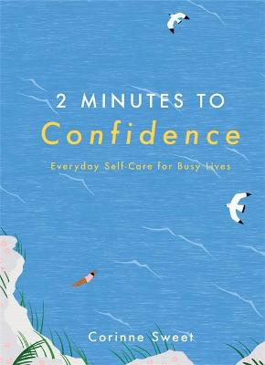 2 Minutes to Confidence