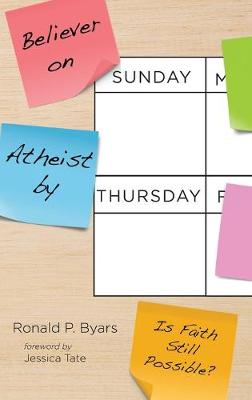 Believer on Sunday, Atheist by Thursday