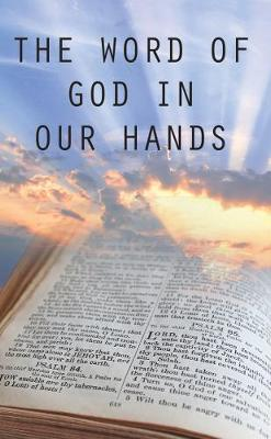 The Word of God in Our Hands