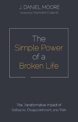 The Simple Power of a Broken Life