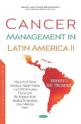 Cancer Management in Latin America II