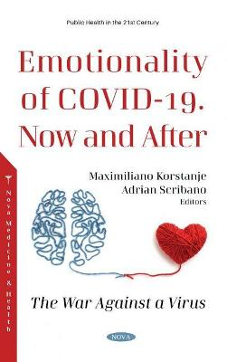 Emotionality of COVID-19. Now and After