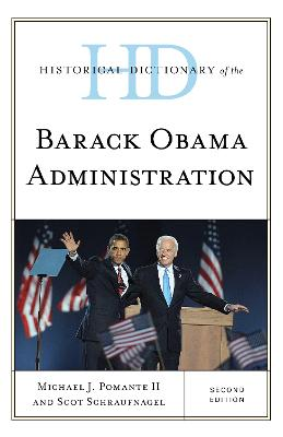 Historical Dictionary of the Barack Obama Administration