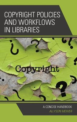 Copyright Policies and Workflows in Libraries