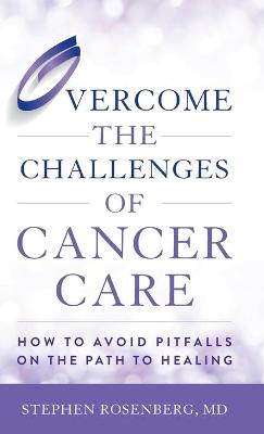 Overcome the Challenges of Cancer Care