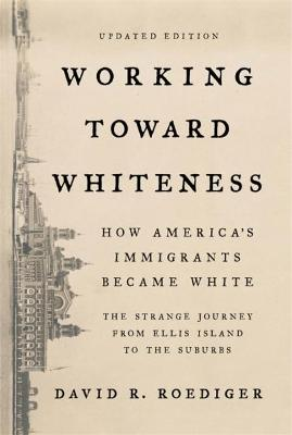 Working Toward Whiteness