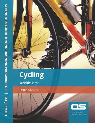 DS Performance - Strength & Conditioning Training Program for Cycling, Power, Advanced