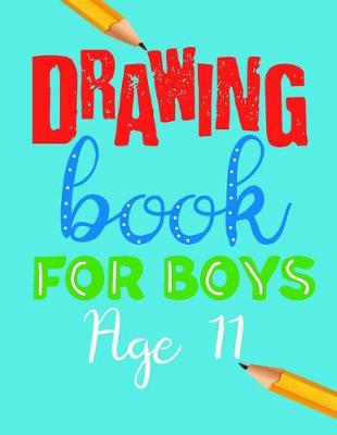 Drawing Book For Boys Age 11