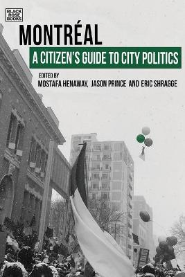 A Citizens Guide to City Politics - Montreal