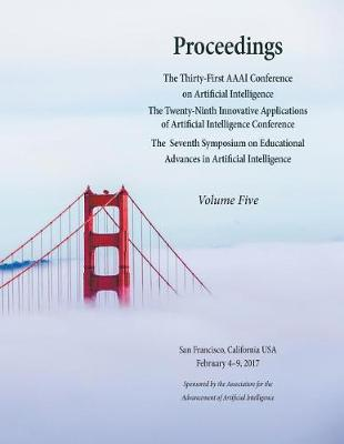 Proceedings of the Thirty-First AAAI Conference on Artificial Intelligence Volume 5