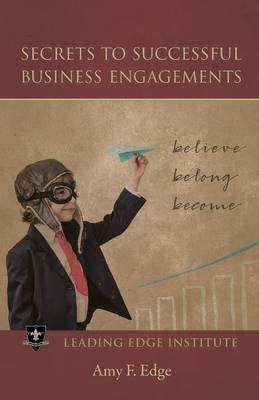 Secrets to Successful Business Engagements