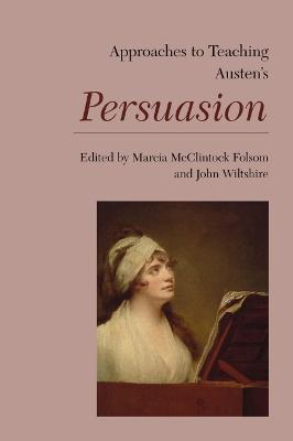 Approaches to Teaching Austen's Persuasion