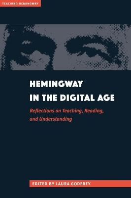Hemingway in the Digital Age