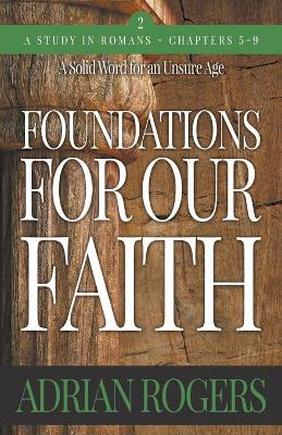 Foundations For Our Faith (Volume 2; 2nd Edition)