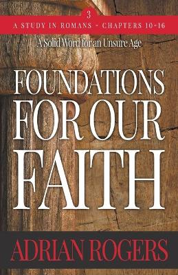 Foundations For Our Faith (Volume 3; 2nd Edition)