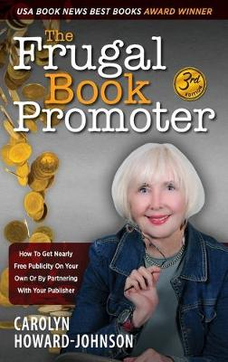 The Frugal Book Promoter - 3rd Edition