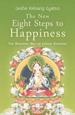 The New Eight Steps to Happiness