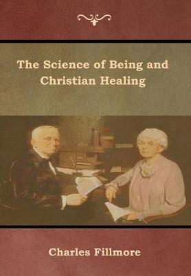 The Science of Being and Christian Healing