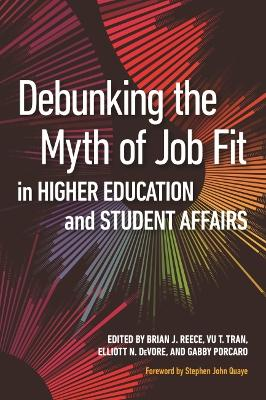 Debunking the Myth of Job Fit in Student Affairs