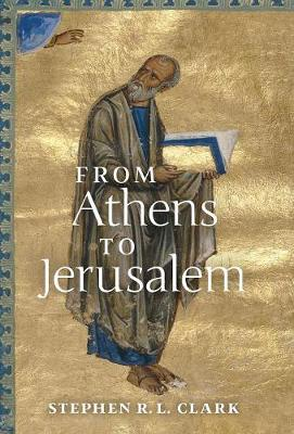 From Athens to Jerusalem