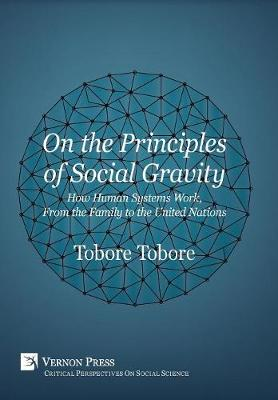 On the Principles of Social Gravity