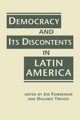 Democracy and its Discontents in Latin America