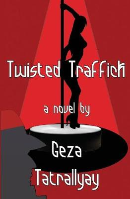 Twisted Traffick