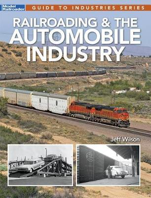 Railroading & the Automobile Industry