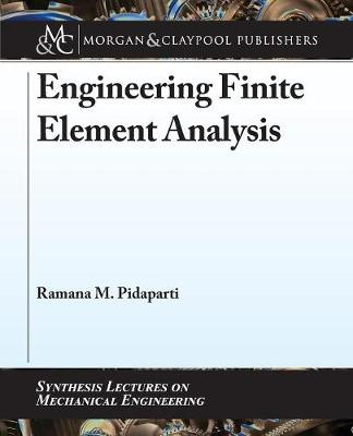 Engineering Finite Element Analysis