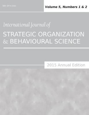 International Journal of Strategic Organization and Behavioural Science (2015 Annual Edition)