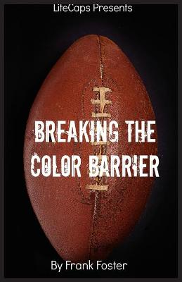 Breaking the Color Barrier
