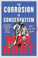 The Corrosion of Conservatism