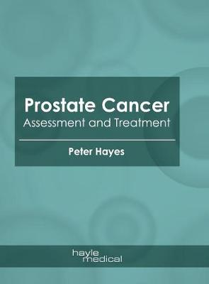 Prostate Cancer: Assessment and Treatment