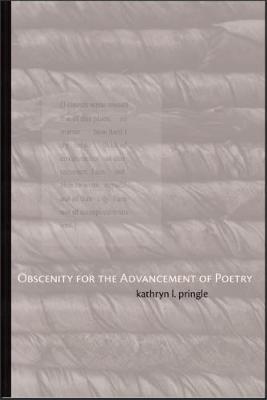 Obscenity for the Advancement of Poetry