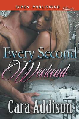 Every Second Weekend (Siren Publishing Classic)
