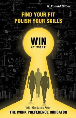 Find Your Fit, Polish Your Skills, Win at Work