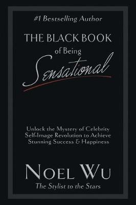 The Black Book of Being Sensational