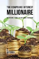 The Compound Interest Millionaire