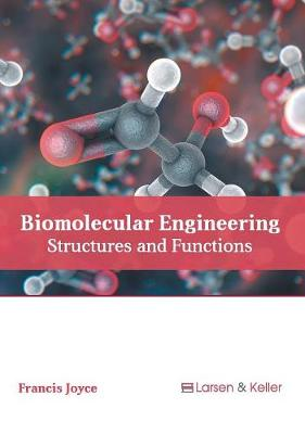 Biomolecular Engineering: Structures and Functions
