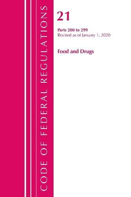 Code of Federal Regulations, Title 21 Food and Drugs 200-299, Revised as of April 1, 2020