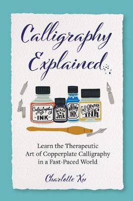 Calligraphy Explained