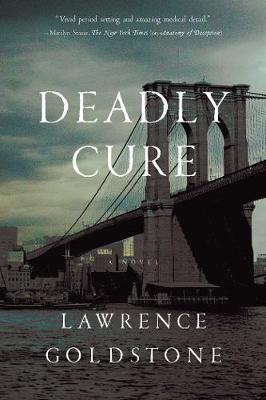 Deadly Cure - A Novel